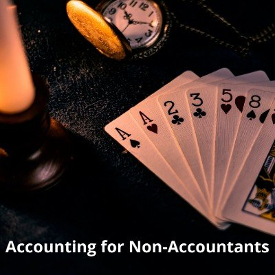 Accounting for Non-Accountants using a deck of 52 cards