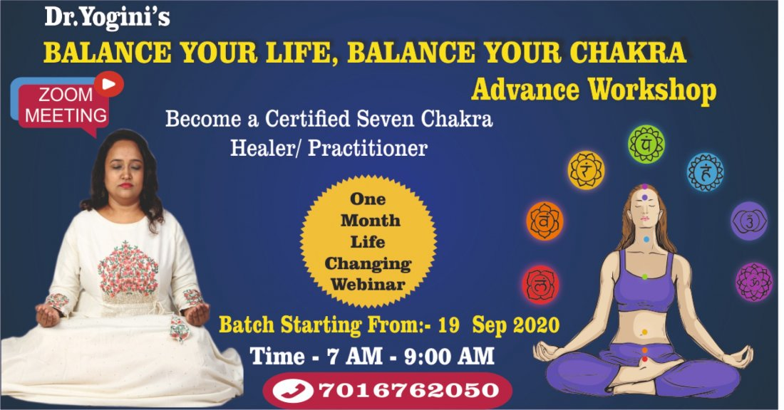 Dr.Yoginis Balance Your Life Balance Your Chakra Advance Workshop