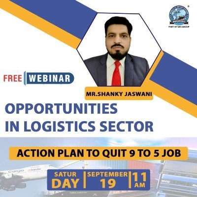 """FREE Webinar on &quotOpportunities in LOGISTICS Sector"""""""