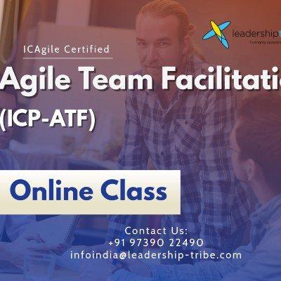 Agile Team Facilitation (ICP-ATF)  Virtual - Global - March - Full Time