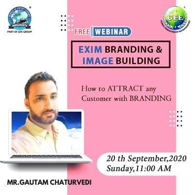 "FREE Webinar on &quotEXIM Branding & IMAGE Building"""
