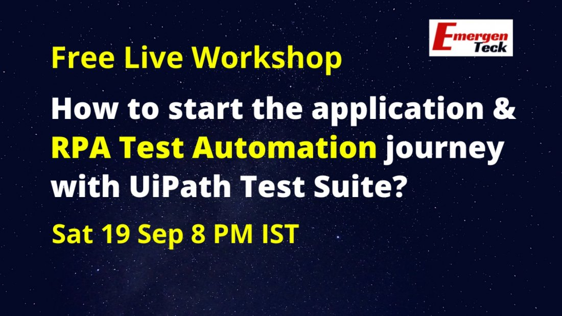 Free Workshop | How to start the application & RPA Test Automation journey with UiPath Test Suite? | AllEvents.in
