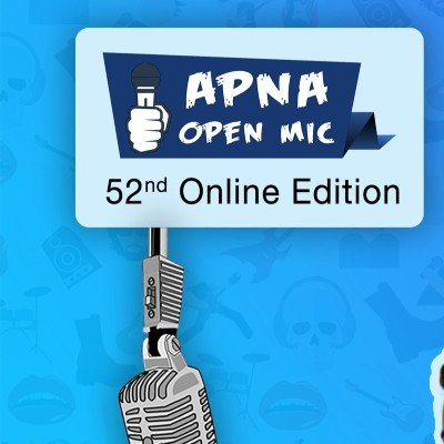 Apna Open Mic (Comedy Special - 52nd Online Edition)