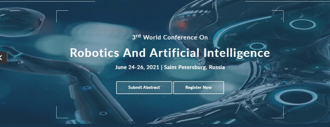 3rd World Conference on Robotics and Artificial Intelligence, 24 June | Event in Saint Petersburg | AllEvents.in