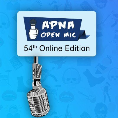 Apna Open Mic (Comedy Special - 54th Online Edition)