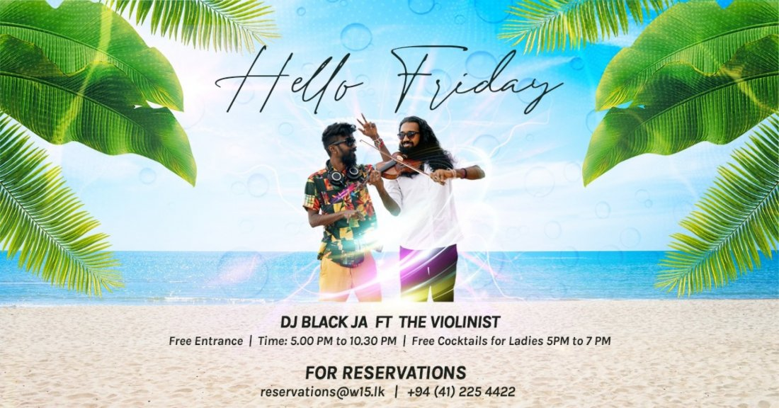 Hello Friday | W15, 23 October | Event in Matara | AllEvents.in