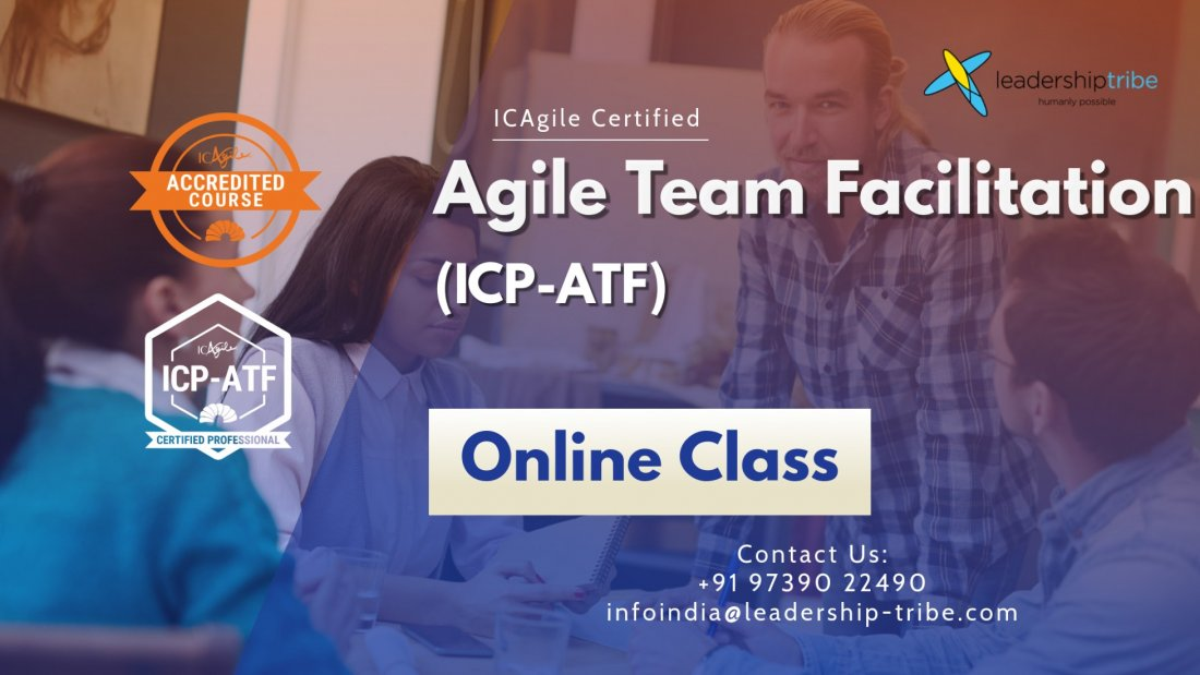 Agile Team Facilitation (ICP-ATF) | Virtual - Global - March - Full Time, 8 March | Online Event | AllEvents.in