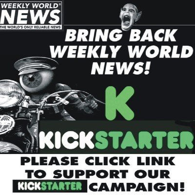 Weekly World News - Tabloid Relaunch Celebration