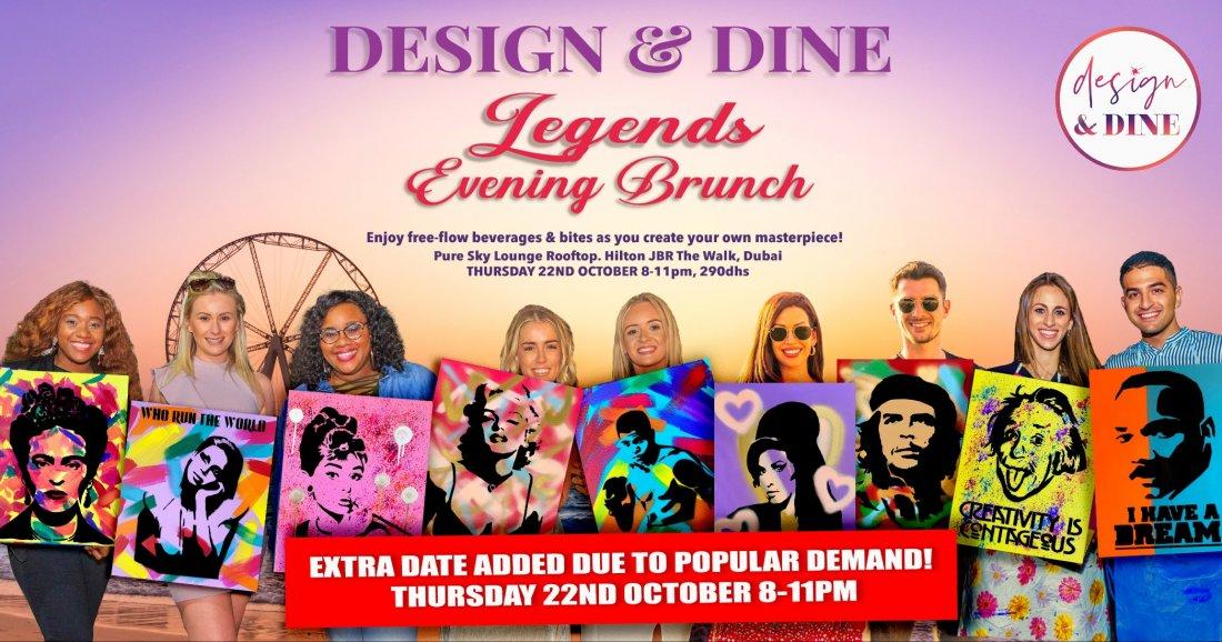 Design & Dine - LEGENDS Evening Brunch (22 October) | Event in Dubai | AllEvents.in