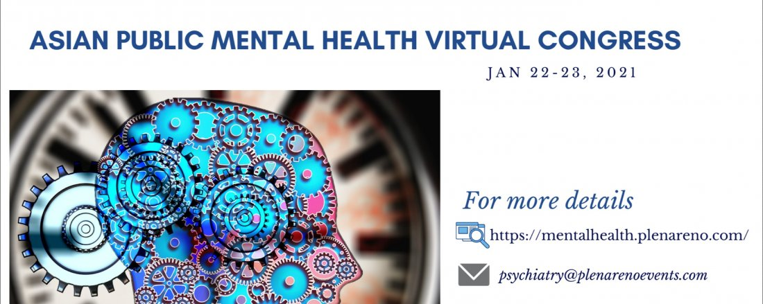 Asian Public Mental Health Virtual Congress, 22 January | Online Event | AllEvents.in