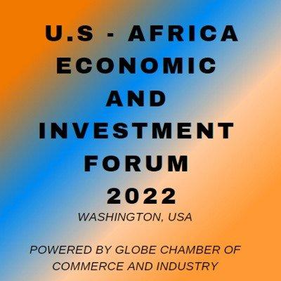US AFRICA ECONOMIC AND INVESTMENT FORUM 2022