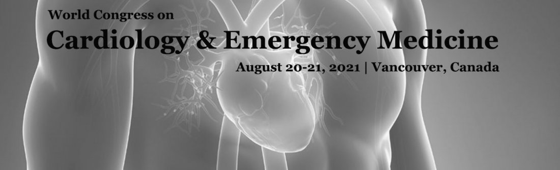 World Congress on Cardiology and Emergency Medicine, 20 August | Event in Vancouver | AllEvents.in