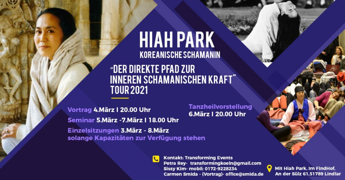 Hiah Park - Empowerment of our generation- Der direkte Pfad zur inneren schamanischen Kraft. , 5 March | AllEvents.in