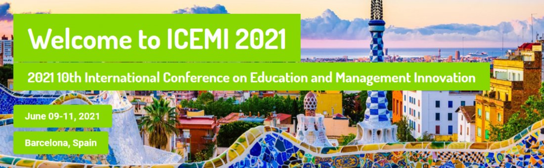 2021 10th International Conference on Education and Management Innovation (ICEMI 2021), 9 June | Event in Barcelona