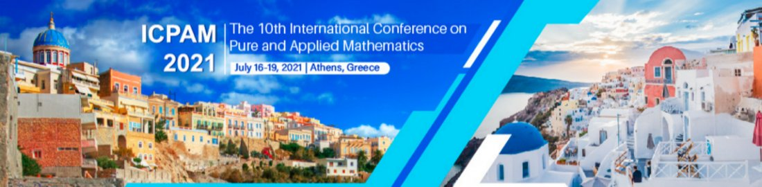 2021 10th International Conference on Pure and Applied Mathematics (ICPAM 2021), 16 July | Event in Athens