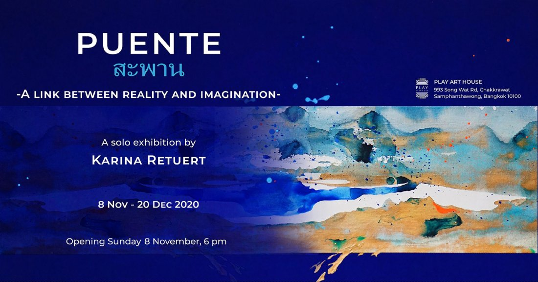 PUENTE สะพาน A link between reality and imagination | Event in Bangkok | AllEvents.in