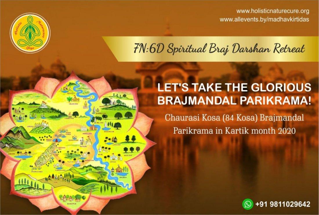 7N:6D Spiritual Braj Darshan Retreat - Glorious 84 Kosa Brajmandal Parikrama In Kartik Month 2020, 3 November