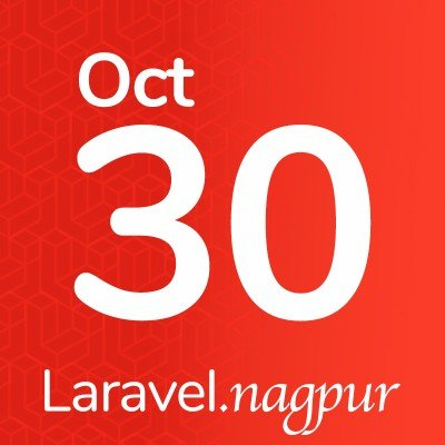 Laravel Nagpur Meetup - Oct 2020