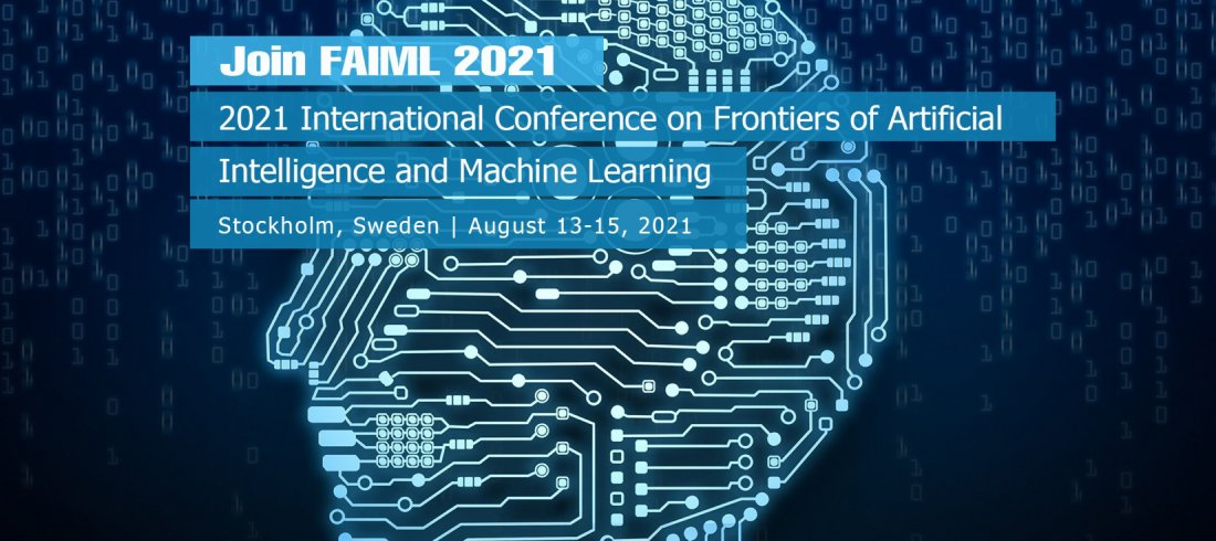 Conference on Frontiers of Artificial Intelligence and Machine Learning (FAIML 2021), 13 August | AllEvents.in