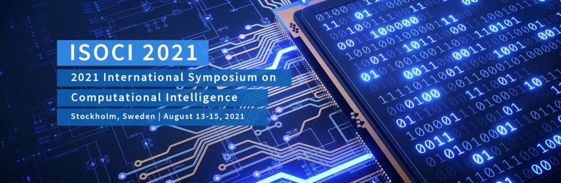 2021 International Symposium on Computational Intelligence (ISOCI 2021), 13 August | Event in Stockholm | AllEvents.in
