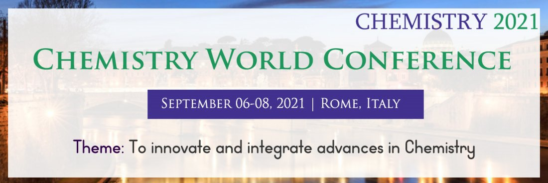 CHEMISTRY WORLD CONFERENCE, 6 September | Event in Rome | AllEvents.in