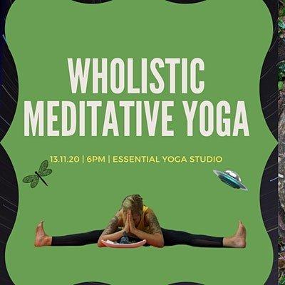 Wholistic Meditative Yoga