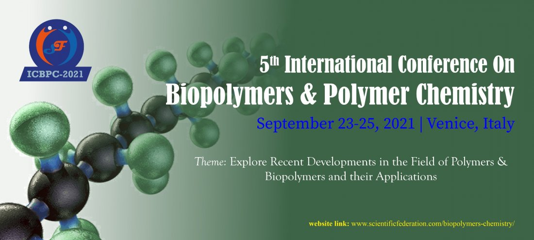 5th International Conference On Biopolymers & Polymer Chemistry, 23 September | Event in Venice | AllEvents.in