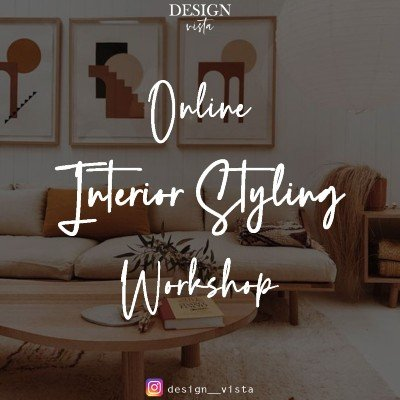 Online Interior Styling Workshop