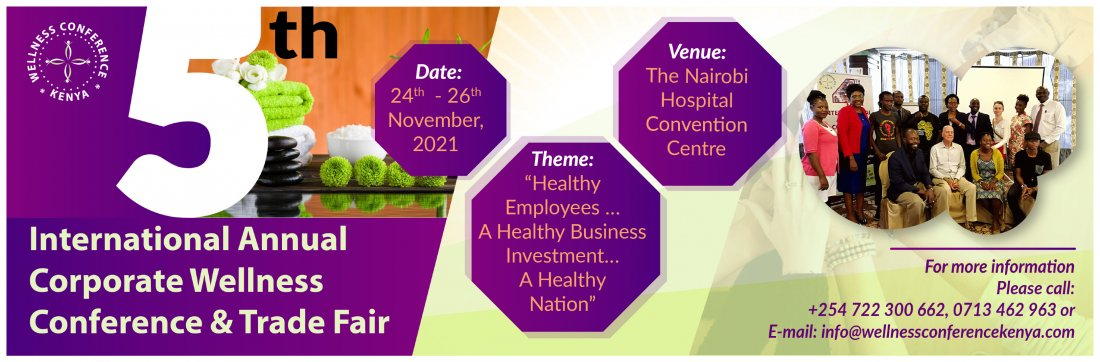 5TH INTERNATIONAL ANNUAL CORPORATE WELNESS CONFERENCE & TRADE FAIR, 24 November   Event in Nairobi   AllEvents.in