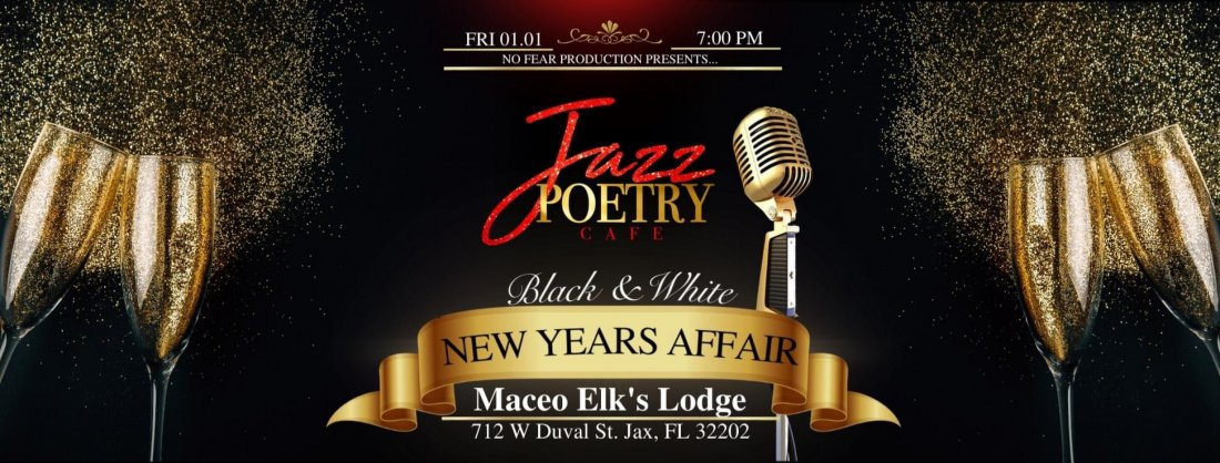 "Jazz Poetry Cafe // ""New Years Edition"" Tickets, Maceo Elk's Lodge, Jacksonville, 1 January 2021"
