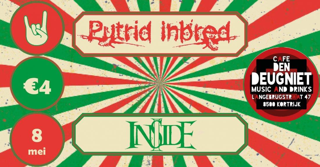Putrid Inbred & I Inside, 8 May | Event in Kortrijk | AllEvents.in