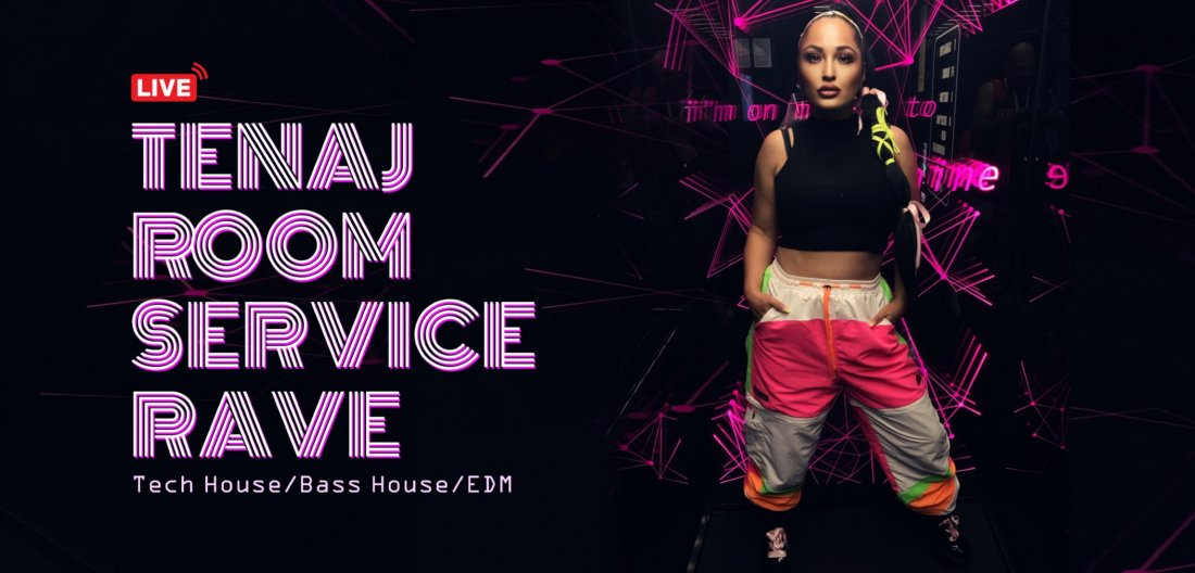 Tenaj - Room Service (RAVE), 27 February | Online Event | AllEvents.in