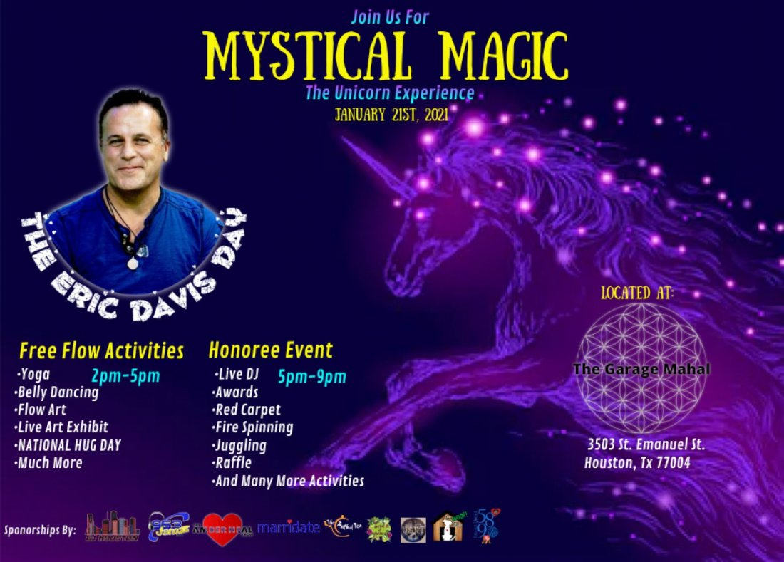 """MYSTICAL MAGIC """"THE UNICORN EXPERIENCE"""" celebrating """"Eric Davis Day"""" 1/21 (outdoors) 