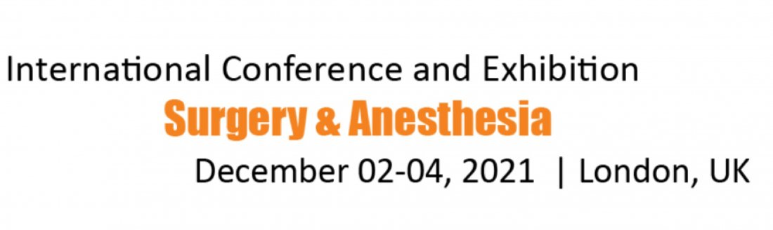 International Conference and Exhibition on Surgery & Anesthesia, 2 December | Event in London | AllEvents.in