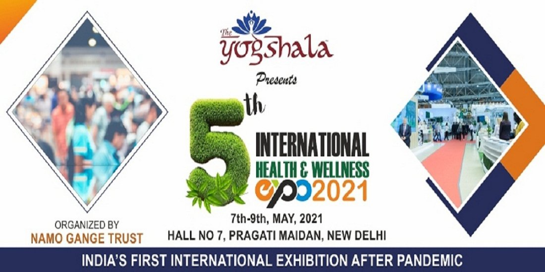 "5th International Health & Wellness Exhibition ""The Yogshala Expo 2021"" 