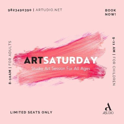 ArtSaturday for All Ages (Book Now)