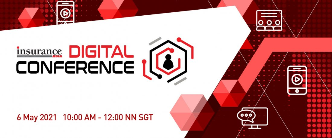 Insurance Asia Digital Conference 2021, 6 May | Online Event | AllEvents.in