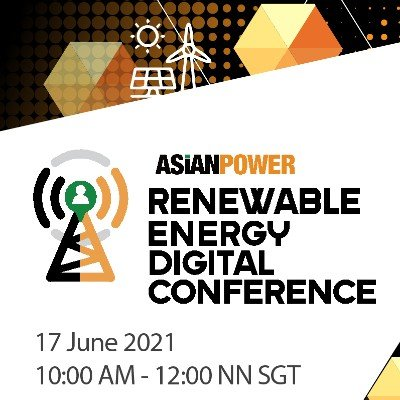 Asian Power Renewable Energy Digital Conference 2021
