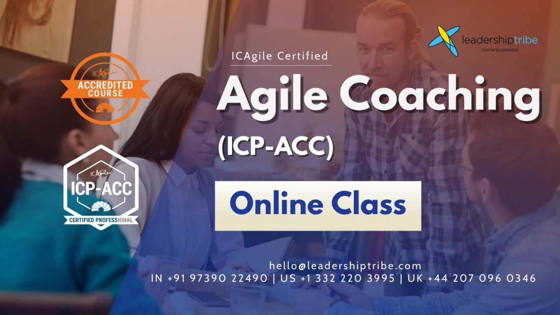 Agile Coaching (ICP-ACC) |  Part Time - August 2021, 23 August | Online Event | AllEvents.in
