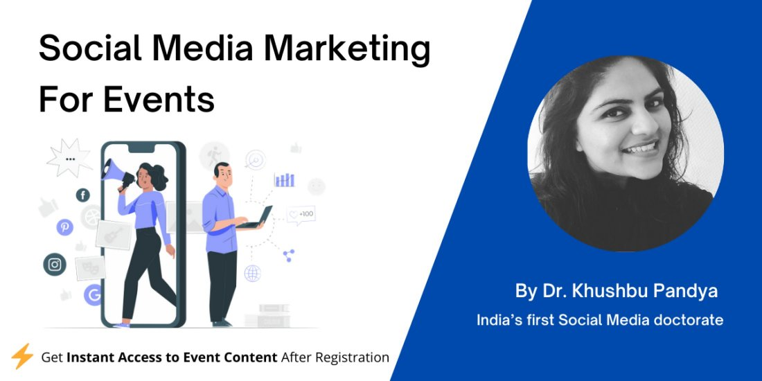 Social Media Marketing For Events, 30 May | Online Event | AllEvents.in