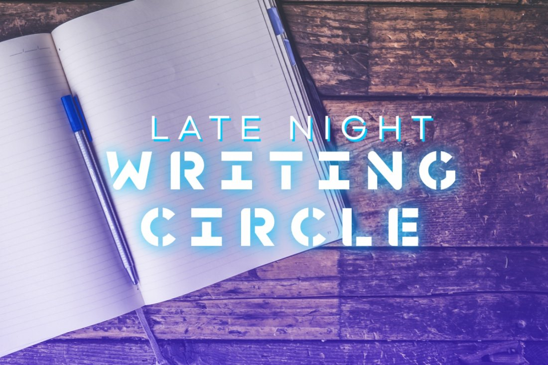 Late Night Writing Circle, 26 February | Online Event | AllEvents.in