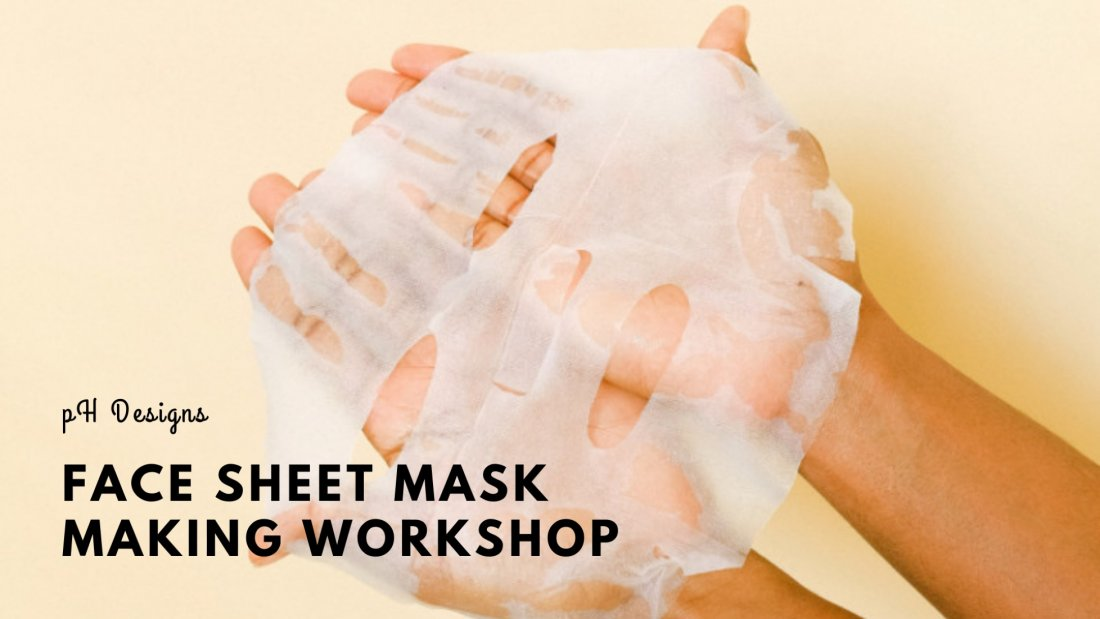 Face sheet mask Making | Online Event | AllEvents.in
