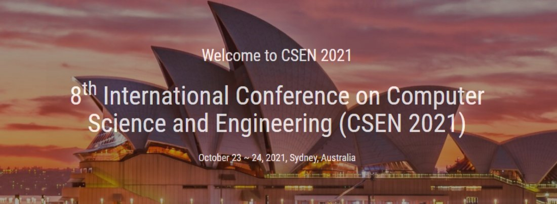 8th International Conference on Computer Science and Engineering (CSEN 2021), 23 October | Event in Sydney