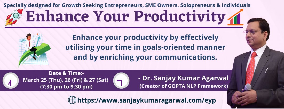 Enhance Your Productivity Workshop, 25 March | Online Event | AllEvents.in