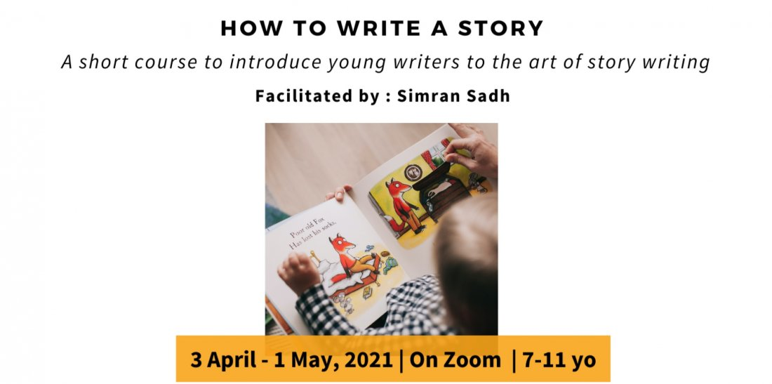 Story-writing Course -  Pitaara Immersive 2021| For 7-11 yo | 4th April -5th May | Online Event | AllEvents.in