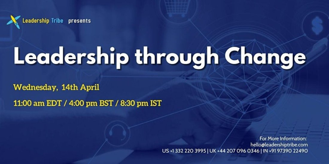 Leadership through Change - Webinar, 14 April | Online Event | AllEvents.in