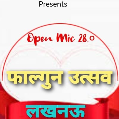 Open Mic 28.0 Lucknow