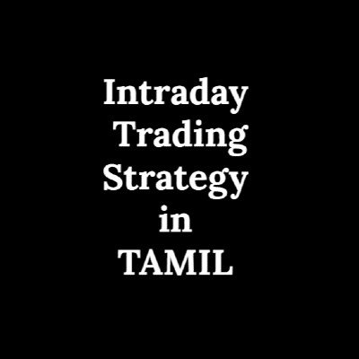 Intraday Trading Strategy in TAMIL