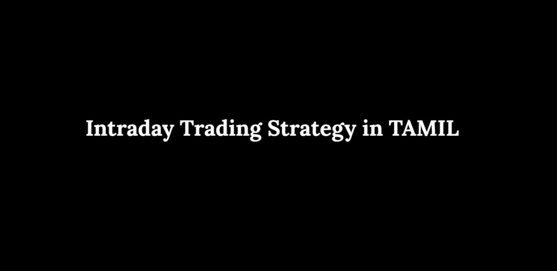 Intraday Trading Strategy in TAMIL, 1 May | Online Event | AllEvents.in