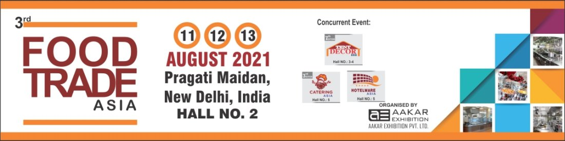 3rd Food Trade Asia 2021, 11 August | Event in New Delhi | AllEvents.in